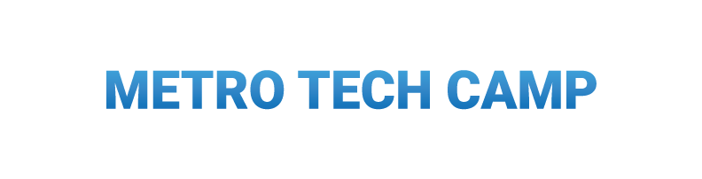 Metro Tech Camp